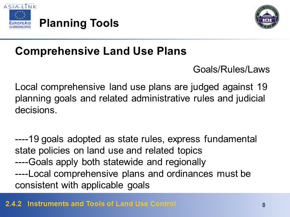 2.4.2 Instruments and Tools of Land Use Control 7 Comprehensive land use plans and plan amendments for cities, counties and regional government are pe