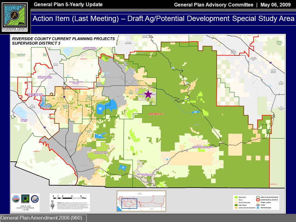 General Plan 5-Yearly Update General Plan Advisory Committee | May 06, 2009 General Plan Amendment 2008 (960) Action Item – Draft Northeast Agriculture Conversion Policy (LNAP)