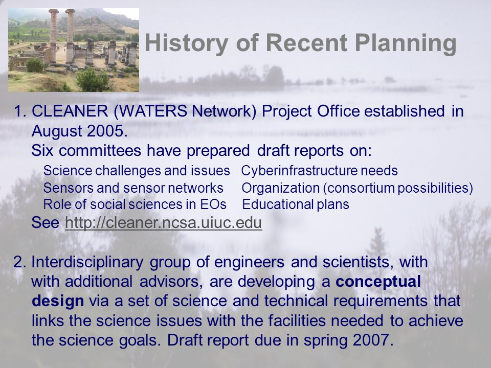 1.CLEANER (WATERS Network) Project Office established in August 2005.