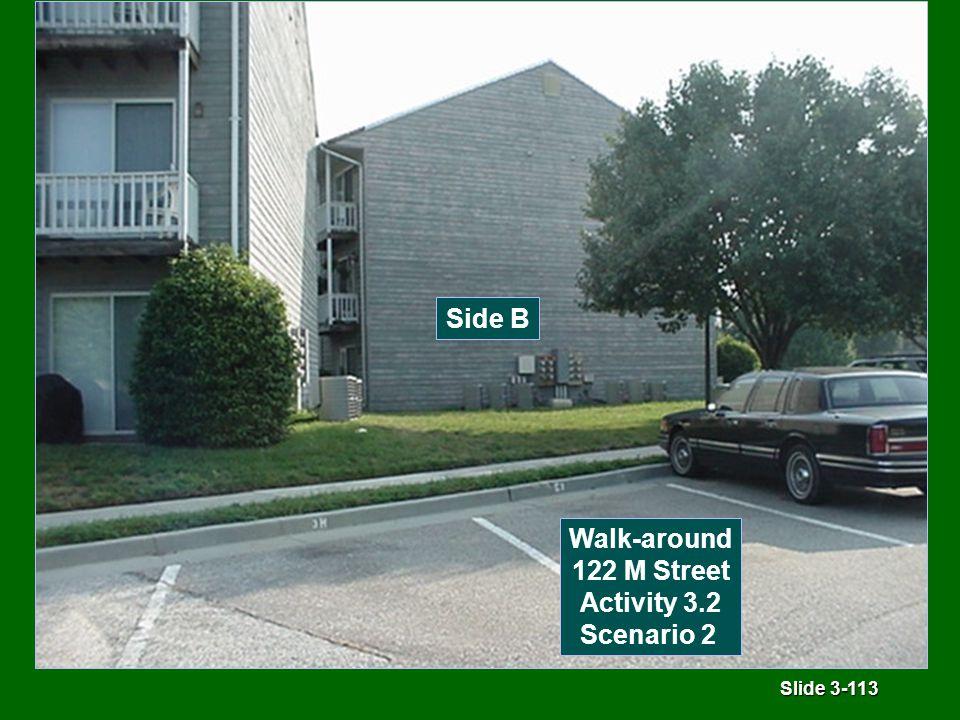Slide 3-113 Side B Walk-around 122 M Street Activity 3.2 Scenario 2
