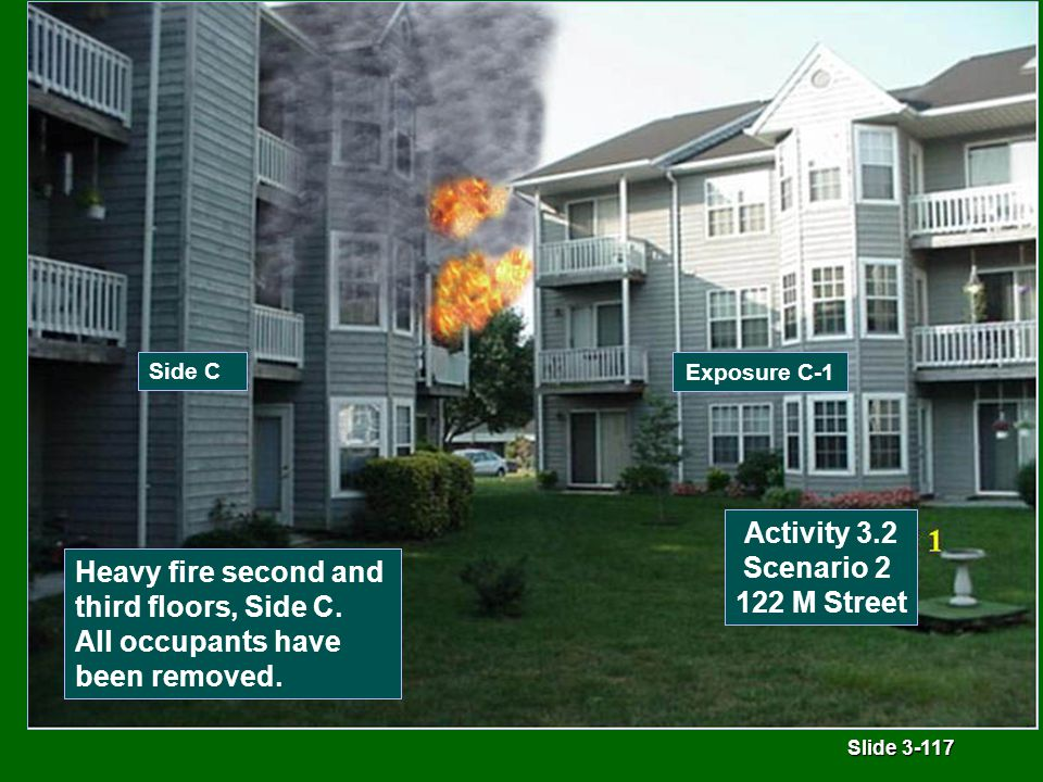 Slide 3-117 Heavy fire second and third floors, Side C.