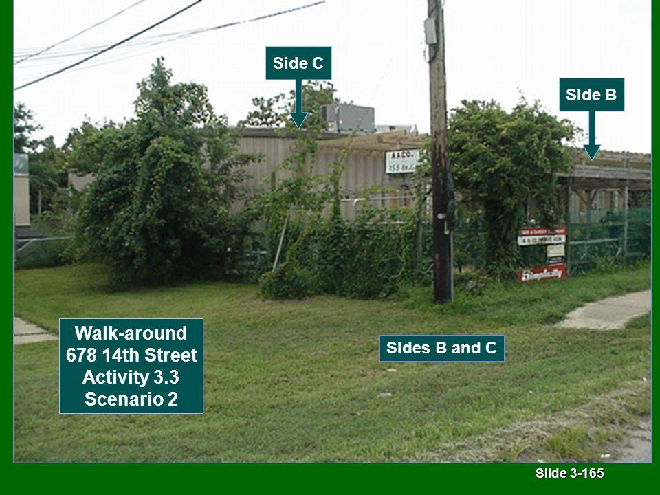 Slide 3-165 Sides B and C Walk-around 678 14th Street Activity 3.3 Scenario 2 Side C Side B