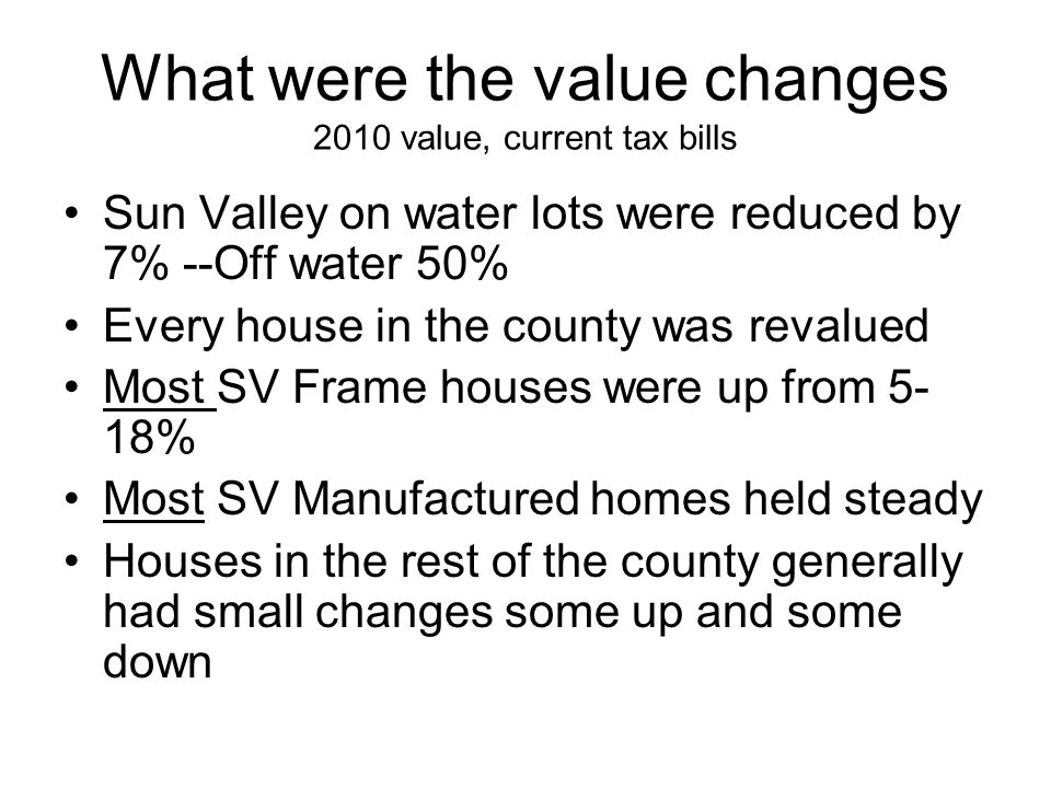 New houses 10 years County including SV 392 new homes present value 47 million SV 153 new homes 25.8 million value