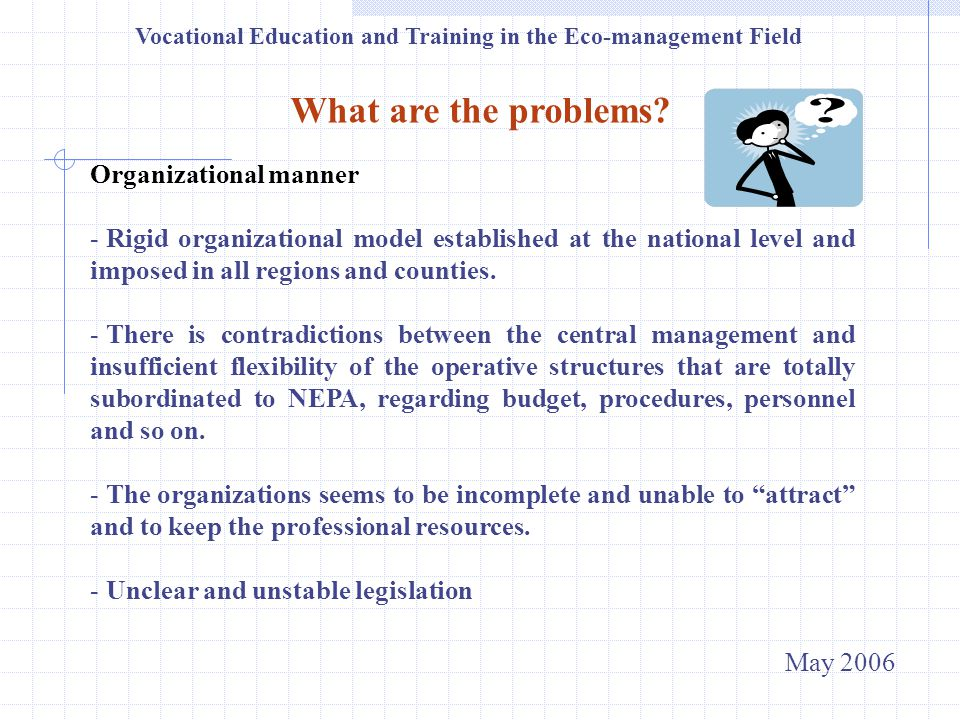 Vocational Education and Training in the Eco-management Field What are the problems.