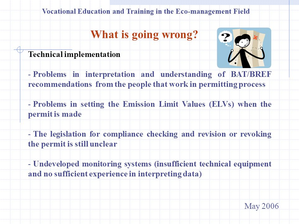 Vocational Education and Training in the Eco-management Field What is going wrong.