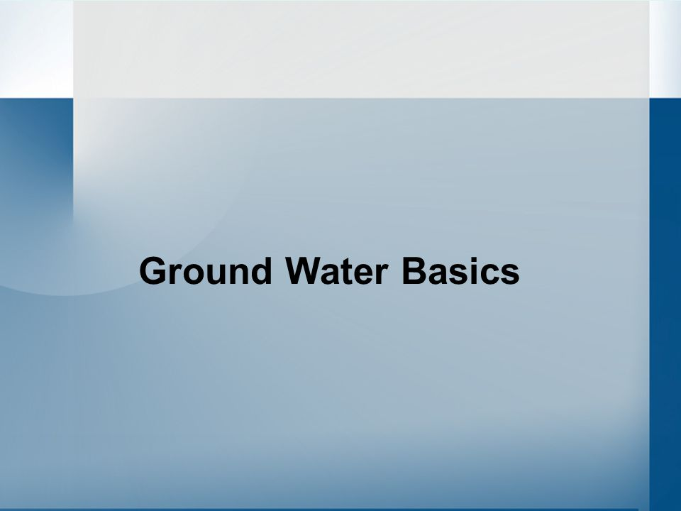 Ground Water Basics