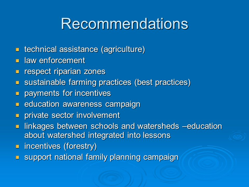Recommendations technical assistance (agriculture) law enforcement respect riparian zones sustainable farming practices (best practices) payments for
