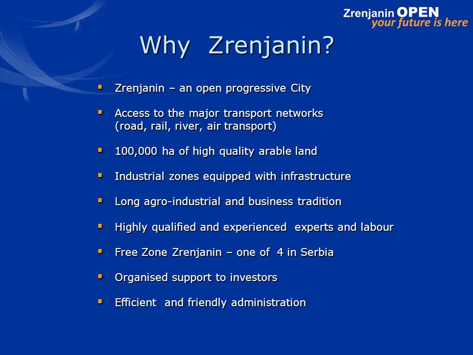 Why Zrenjanin.