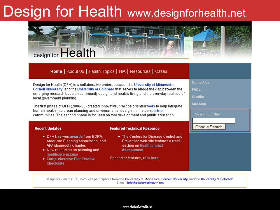 www.designforhealth.net Design for Health April 2009 Design for Health www.designforhealth.net