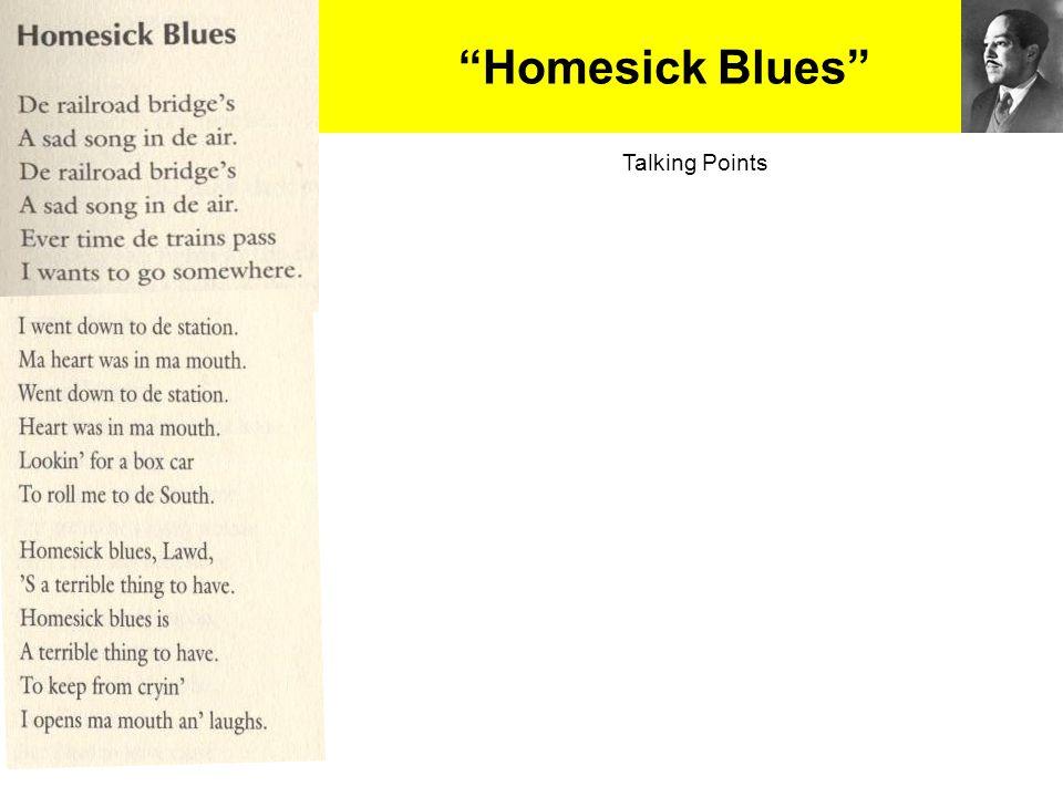 """Homesick Blues"" Talking Points"