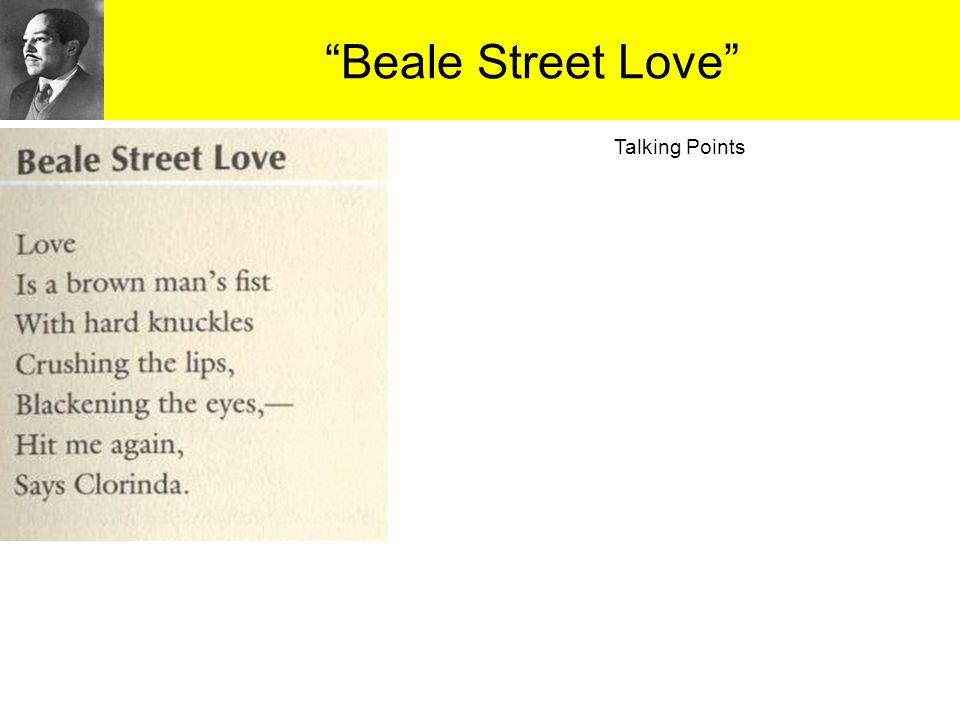 """""""Beale Street Love"""" Talking Points"""