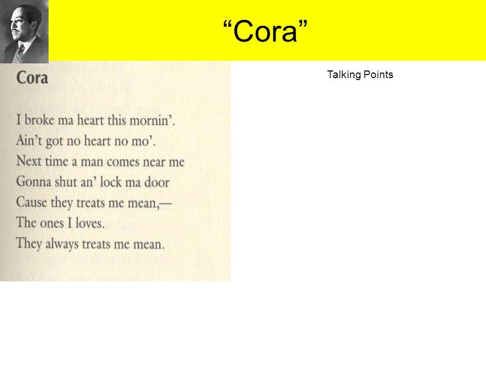 """Cora"" Talking Points"