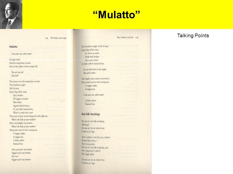 """Mulatto"" Talking Points"