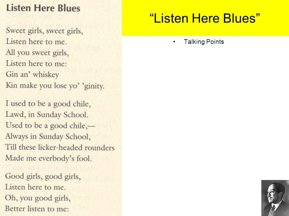 """""""Listen Here Blues"""" Talking Points"""