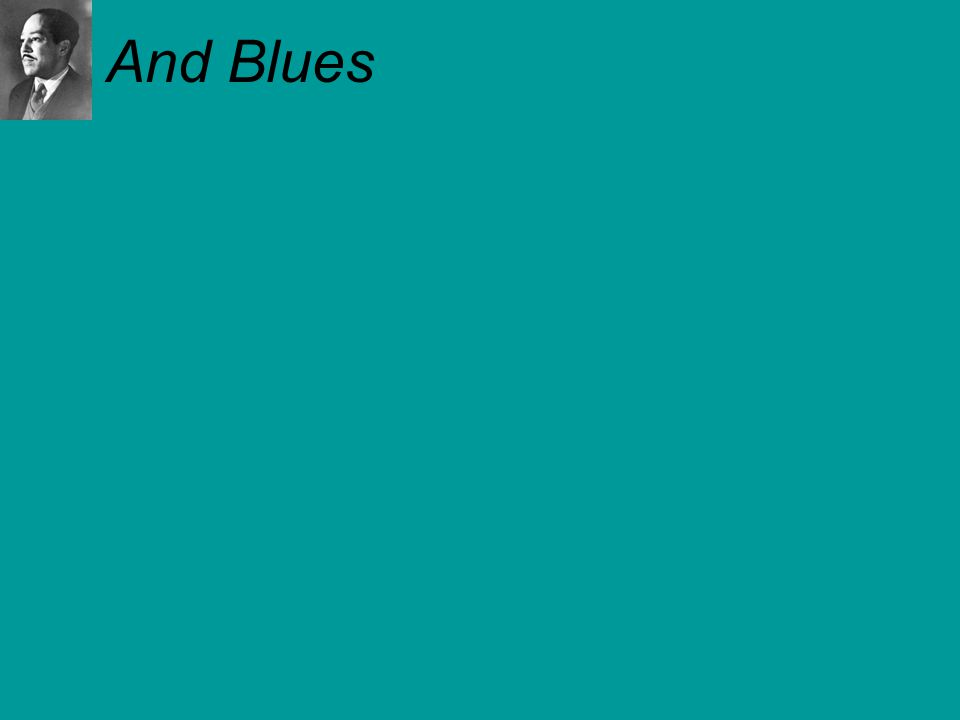 And Blues