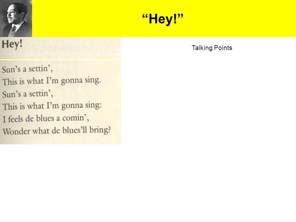 """Hey!"" Talking Points"