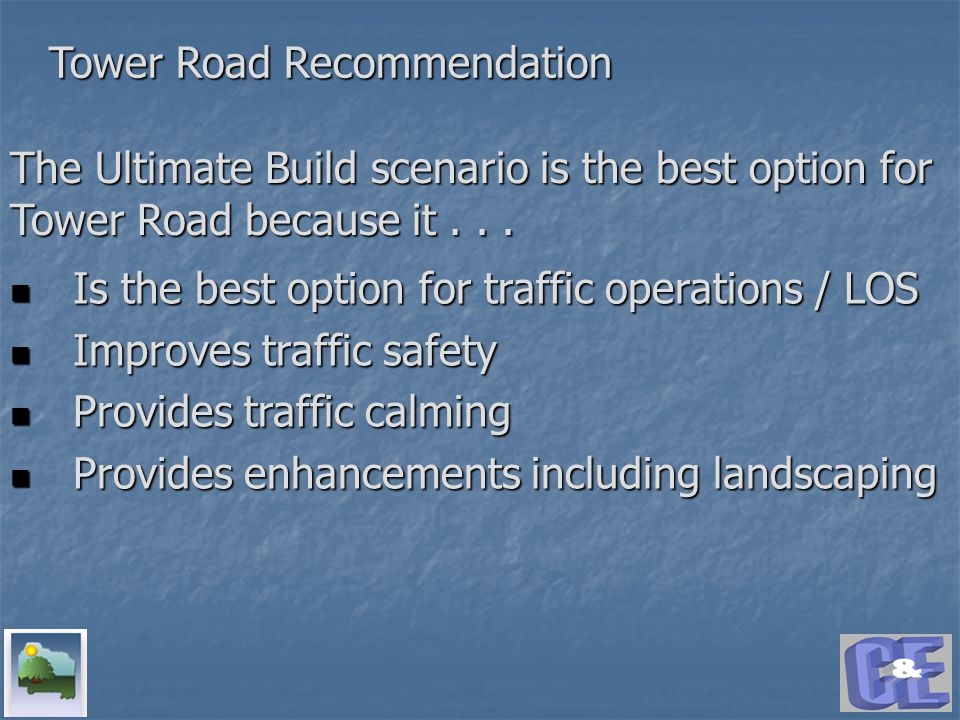 Tower Road Recommendation The Ultimate Build scenario is the best option for Tower Road because it...