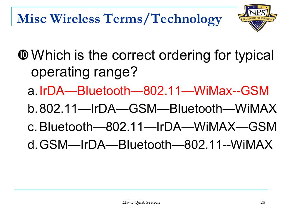 Misc Wireless Terms/Technology  Which is the correct ordering for typical operating range.