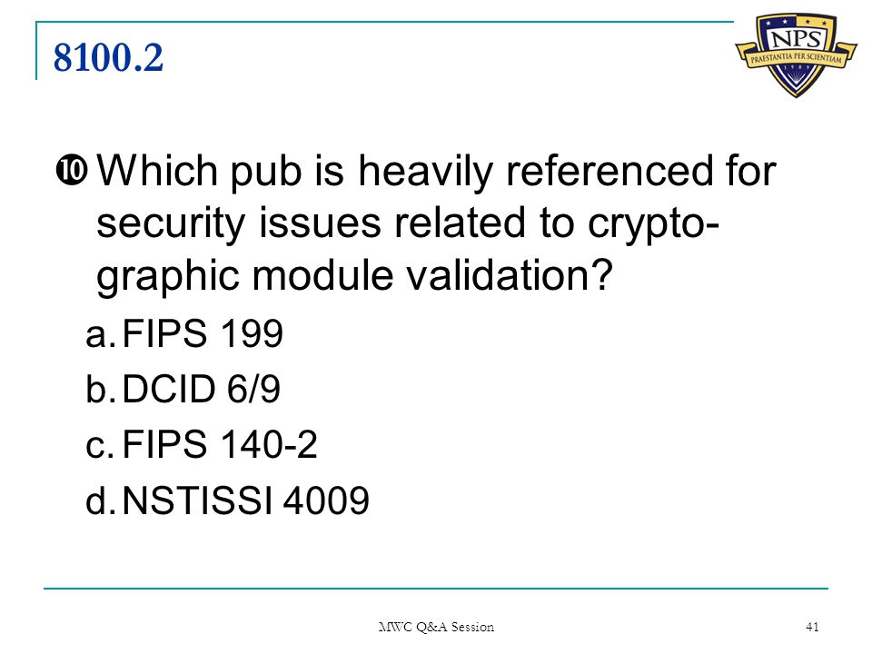 8100.2  Which pub is heavily referenced for security issues related to crypto- graphic module validation.