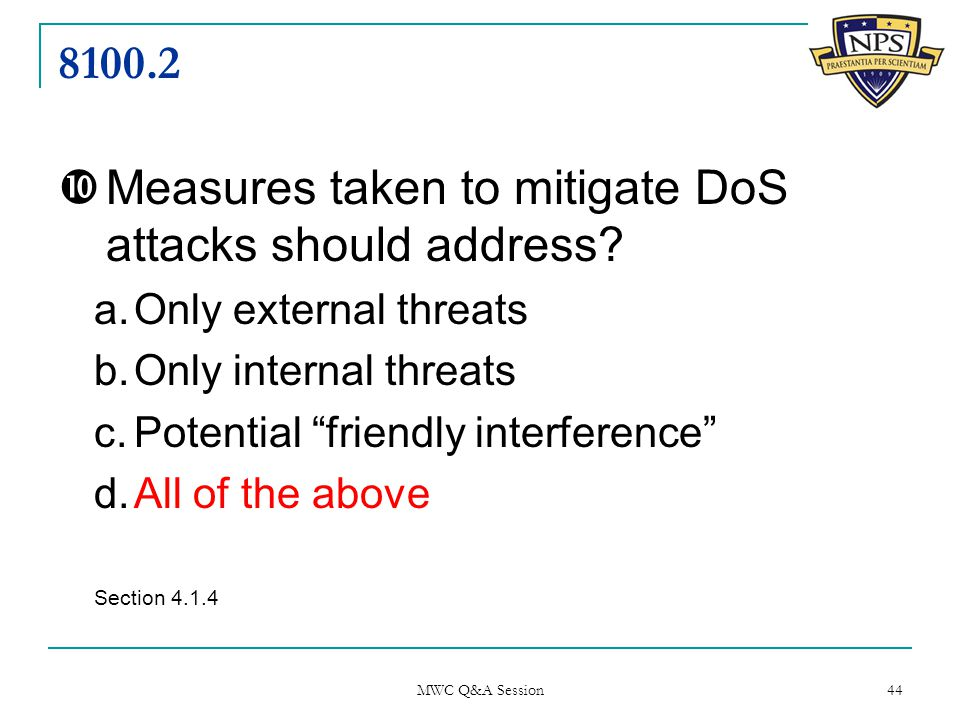 8100.2  Measures taken to mitigate DoS attacks should address.