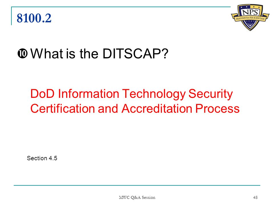 8100.2  What is the DITSCAP.