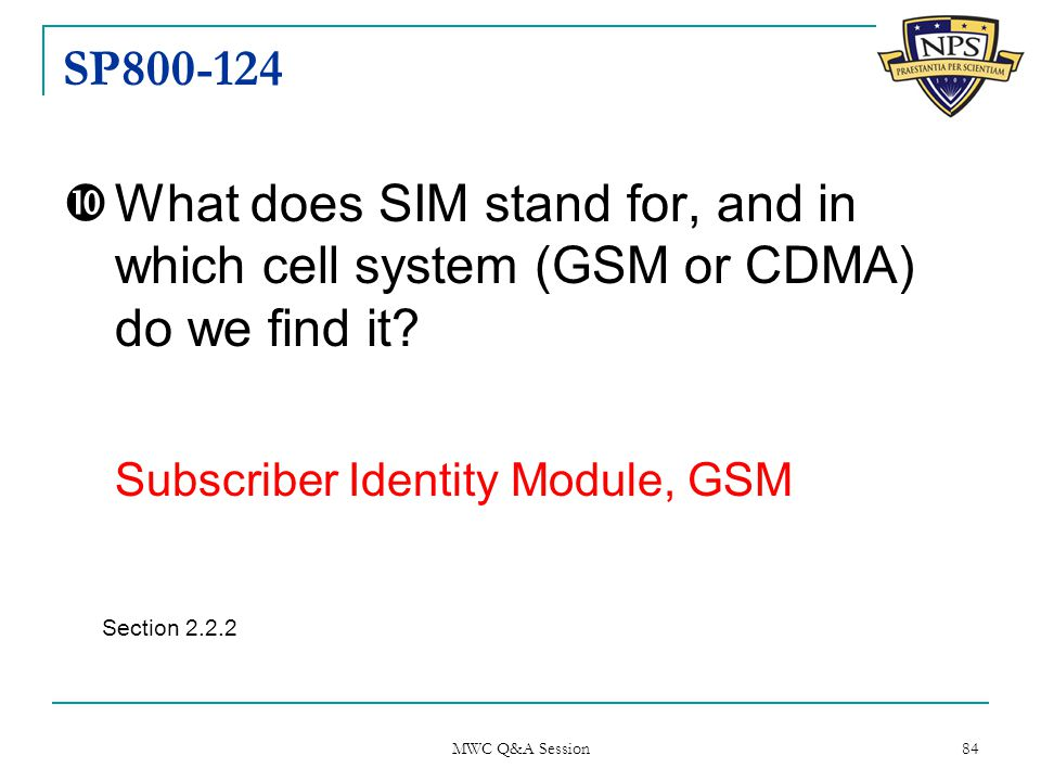 SP800-124  What does SIM stand for, and in which cell system (GSM or CDMA) do we find it.