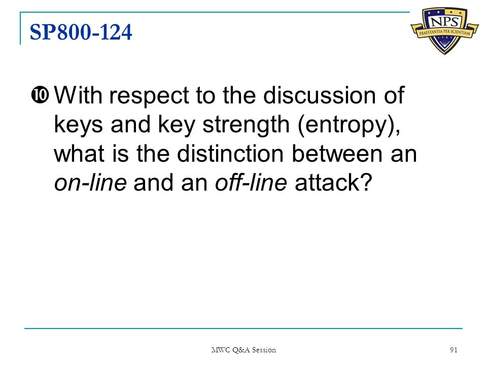 SP800-124  With respect to the discussion of keys and key strength (entropy), what is the distinction between an on-line and an off-line attack.