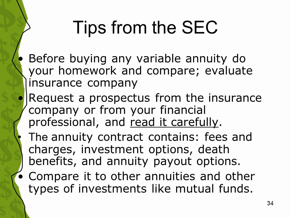 35 Escape Clause: How to Dump a Bad (deferred variable or equity indexed) Annuity Strategy depends on: –How long you've owned the annuity & amount of surrender charge Wait until surrender period expires Withdraw 10%/year w/o charge –Tax consequences of cashing out If owned inside a retirement account, cash out and reinvest w/o paying taxes If owned outside a ret.