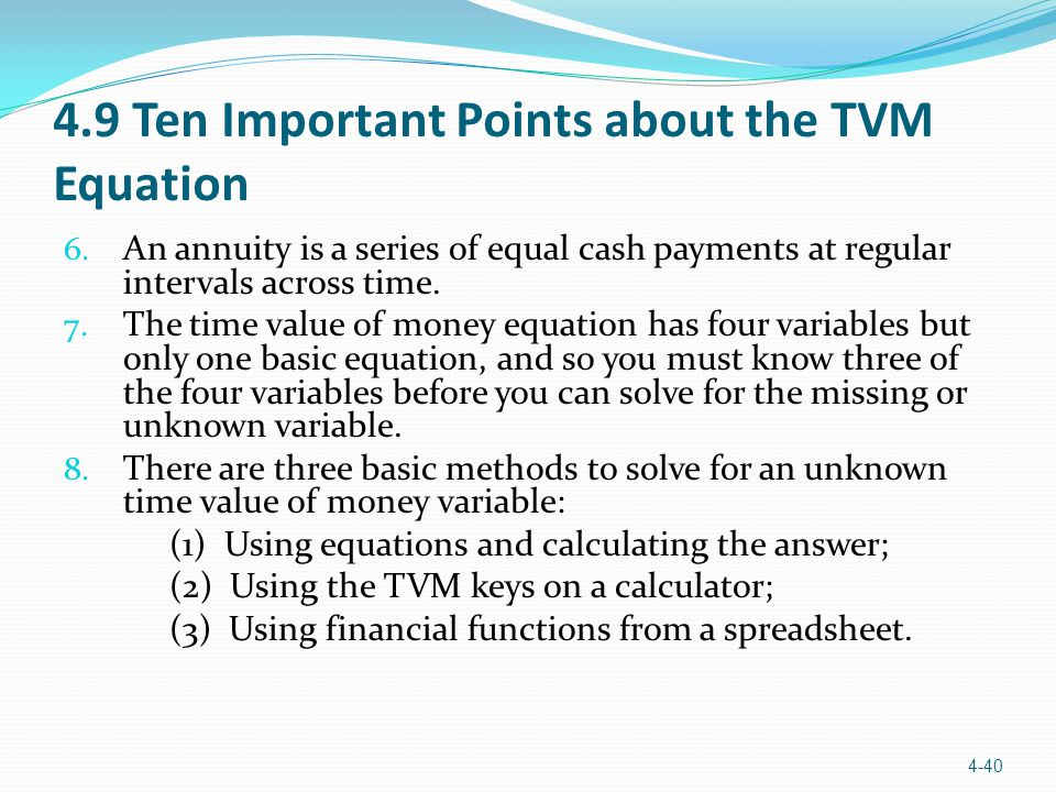 4.9 Ten Important Points about the TVM Equation 6.