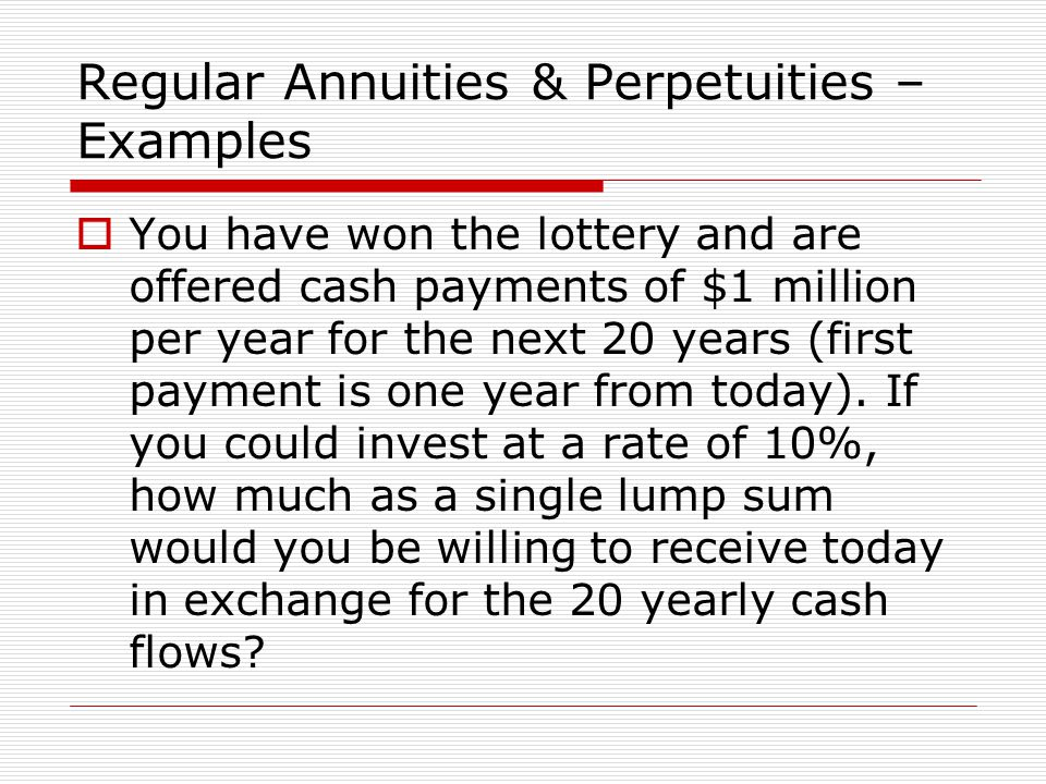  You have won the lottery and are offered cash payments of $1 million per year for the next 20 years (first payment is one year from today). If you c