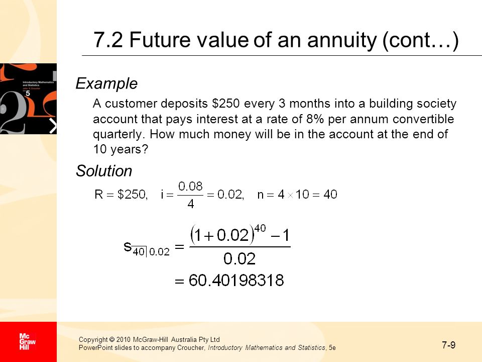 7-9 Copyright  2010 McGraw-Hill Australia Pty Ltd PowerPoint slides to accompany Croucher, Introductory Mathematics and Statistics, 5e 7.2 Future val