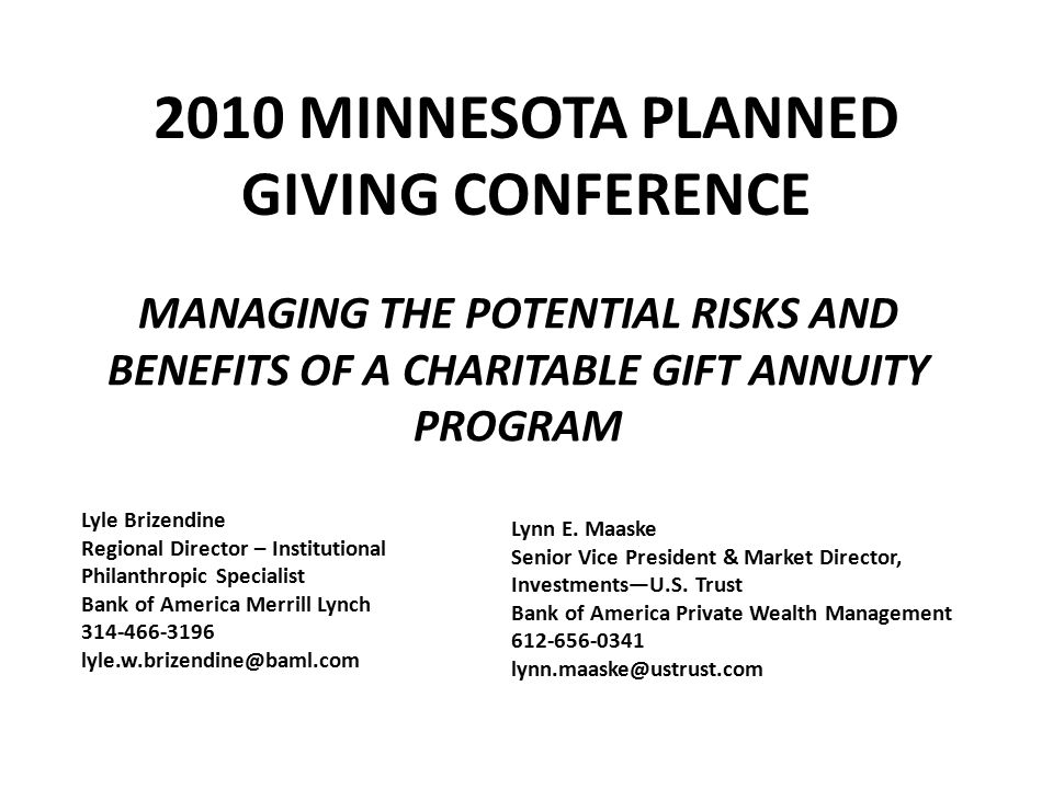 Charitable Gift Annuities Most popular form of life-income charitable gift.