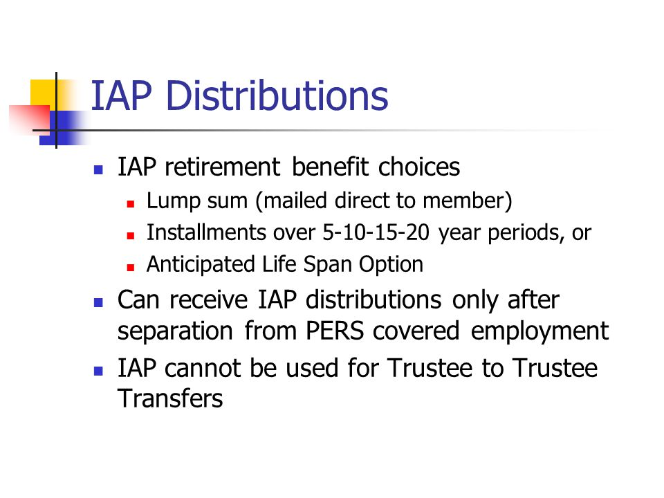 PERS Trustee to Trustee Transfer for Purchases If eligible to purchase service time Can use pre-tax dollars from 457 deferred compensation plan, or a 403(b) tax- sheltered annuity Time limit on purchases Within the 90 days before retirement date Transfer form required PERS: http://oregon.gov/PERS