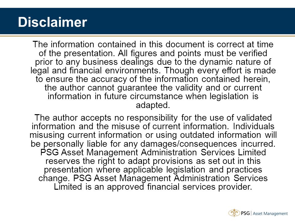 Disclaimer The information contained in this document is correct at time of the presentation.