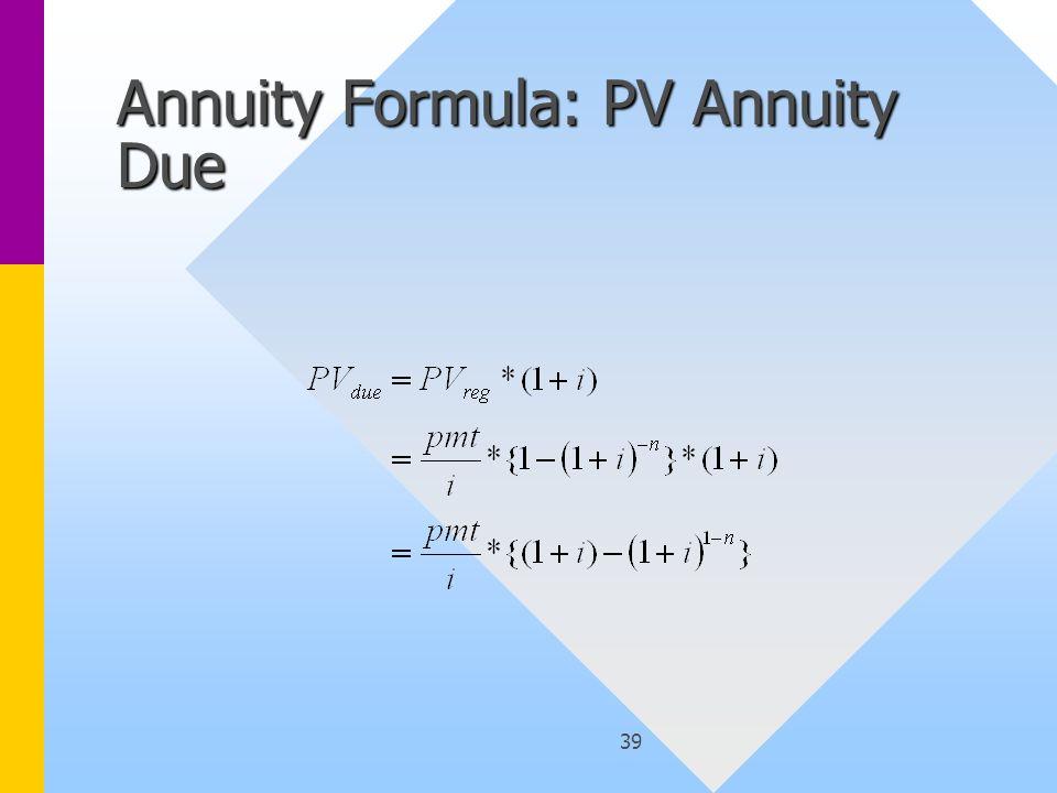 39 Annuity Formula: PV Annuity Due