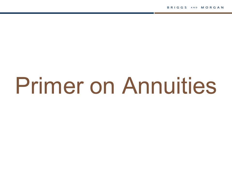 Primer on Annuities