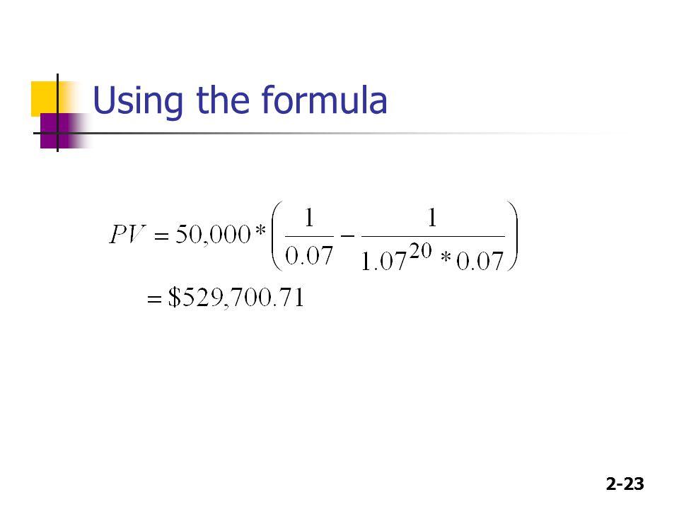 2-23 Using the formula