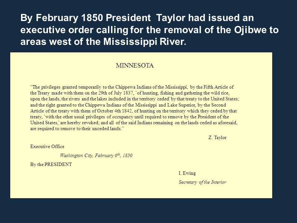 "MINNESOTA ""The privileges granted temporarily to the Chippewa Indians of the Mississippi, by the Fifth Article of the Treaty made with them on the 29t"