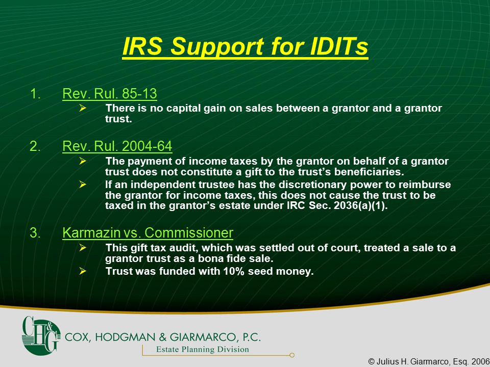 © Julius H.Giarmarco, Esq. 2006 IRS Support for IDITs 1.Rev.