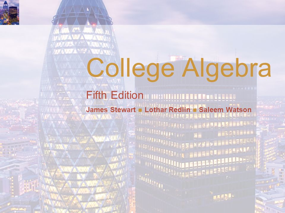 College Algebra Fifth Edition James Stewart Lothar Redlin Saleem Watson