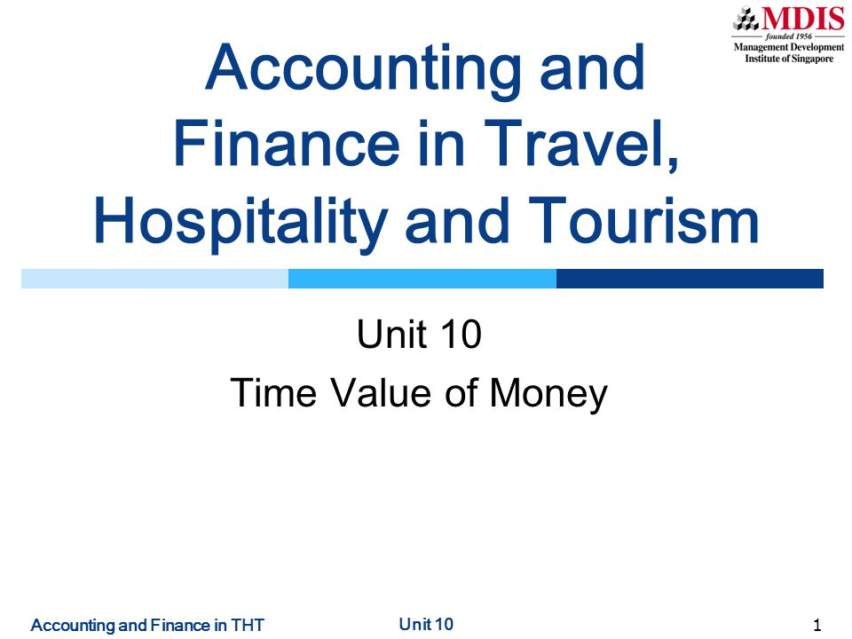 Accounting and Finance in THT Unit 10 12 Annuities  An annuity is a stream of equal cash flows.