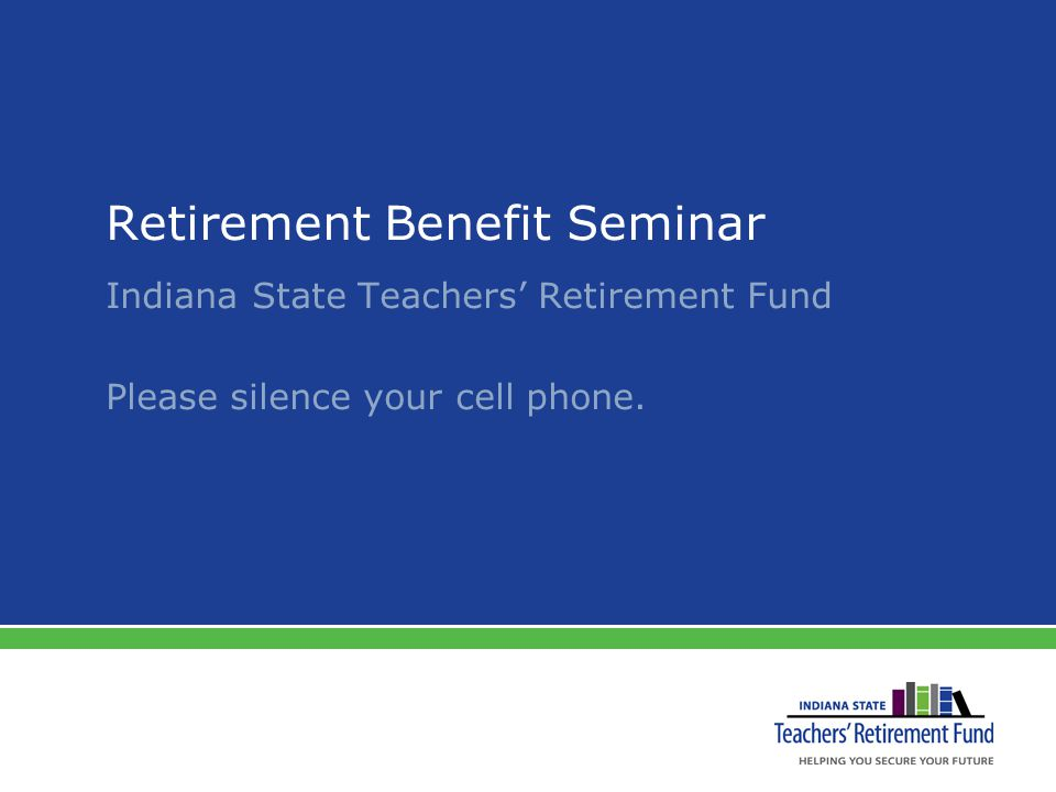 Overview TRF Retirement Benefit Retirement Payment Options TRF Resources: Web Site & Appointments 2