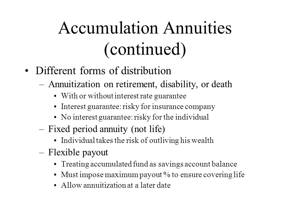 Pricing of Annuities Pricing assumptions –Mortality rates –Interest and investment return –Expenses –Lapse rates and premium payment patterns