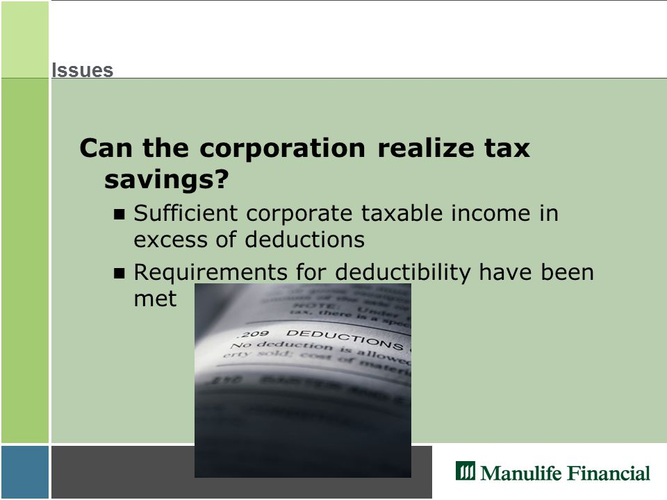 Issues Can the corporation realize tax savings.