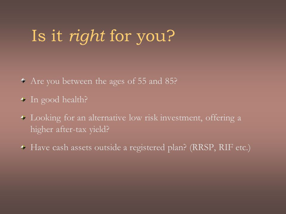 Is it right for you. Are you between the ages of 55 and 85.