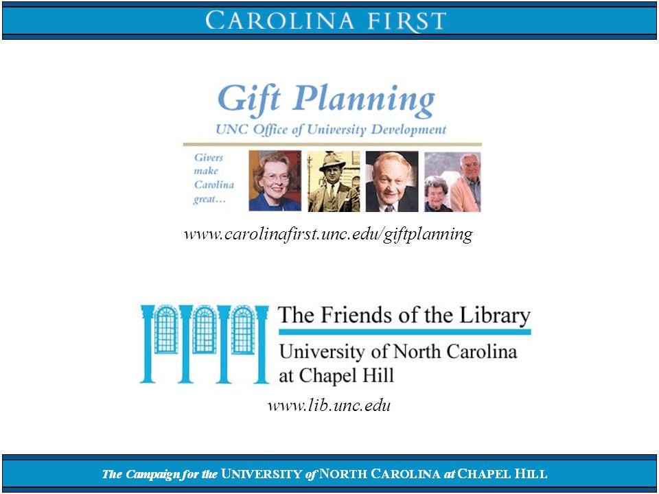 www.lib.unc.edu www.carolinafirst.unc.edu/giftplanning