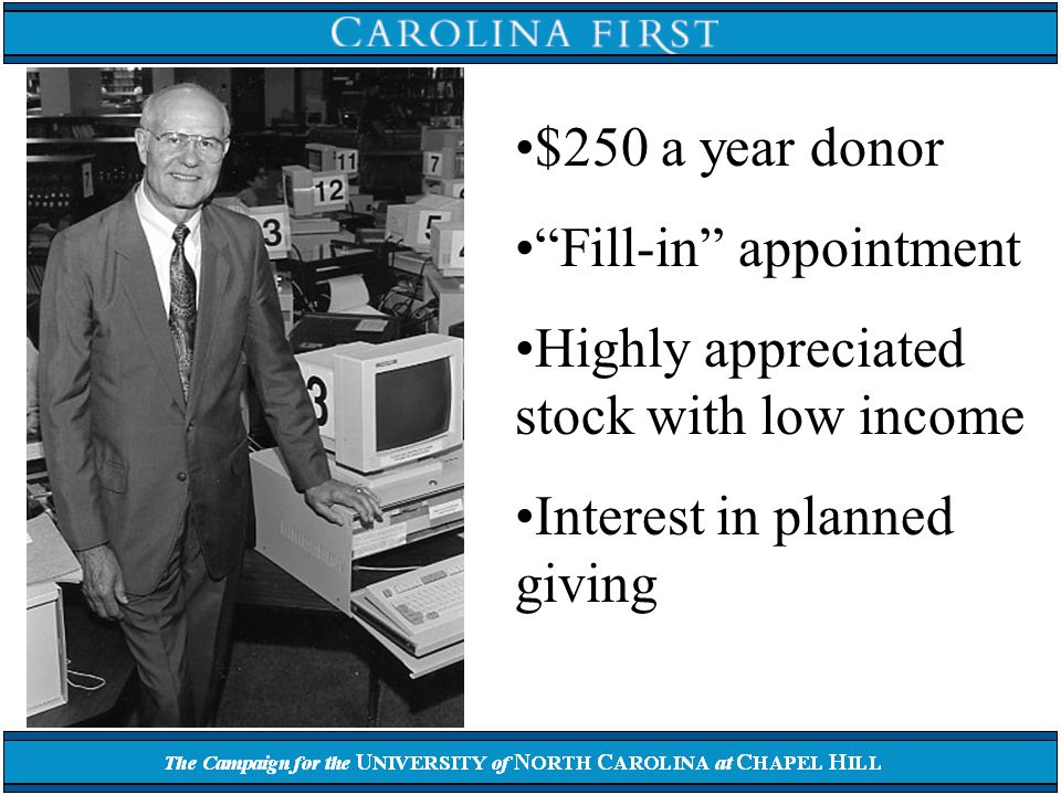 Agreement between donor and University Additional gifts can be made - units revalued Variable income Managed by University UNC-Chapel Hill policy: –cash or securities -- no municipals or real property –one or two income beneficiaries, minimum age 50 –minimum initial contribution -- $5,000