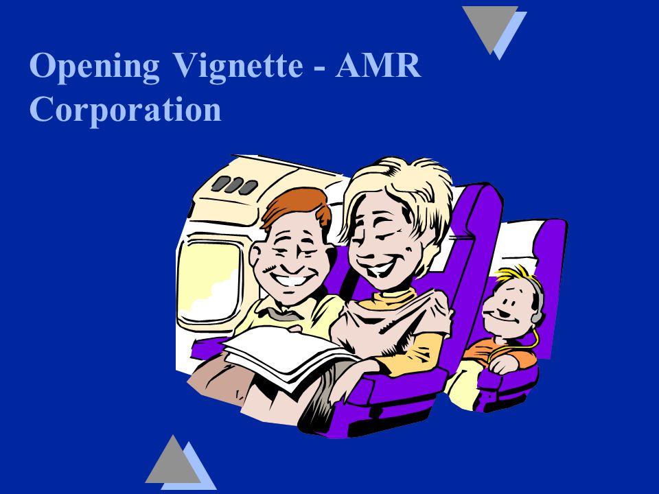 Opening Vignette - AMR Corporation