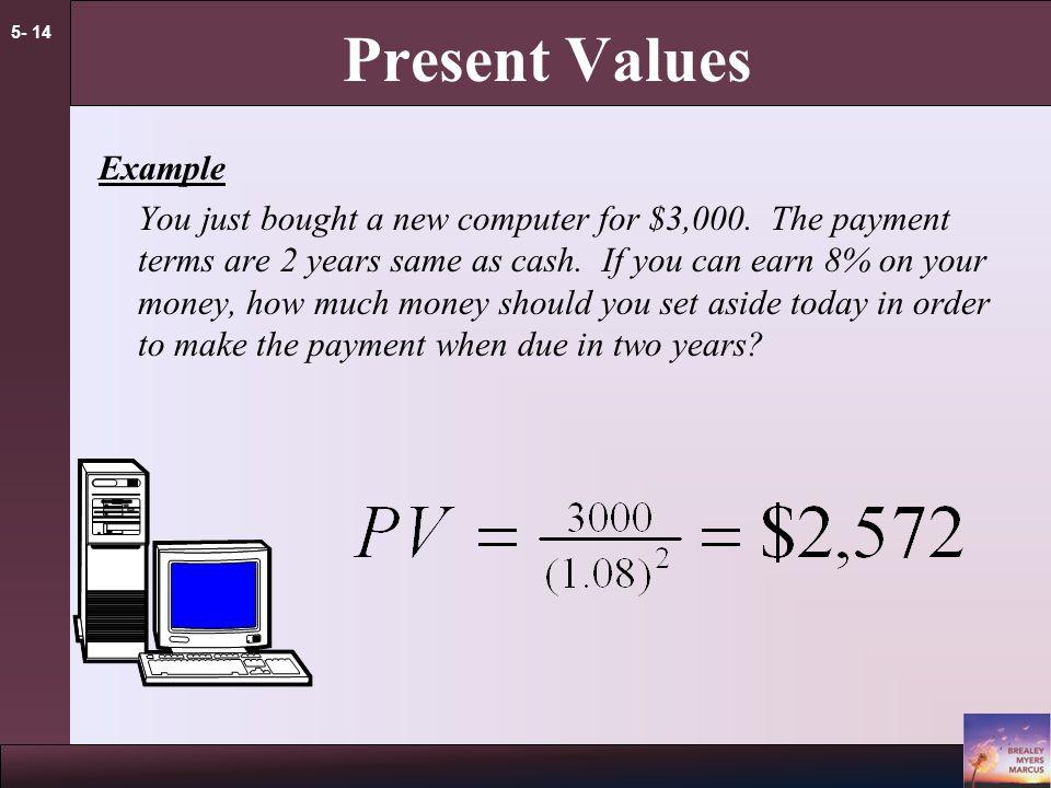 5- 13 Present Values