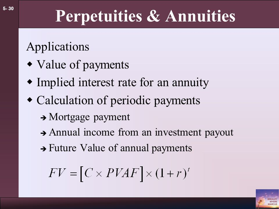 5- 29 Perpetuities & Annuities Example - Annuity You are purchasing a car.